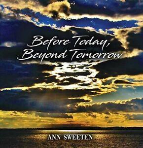 Ann Sweeten - Before Today Beyond Tomorrow [New CD]
