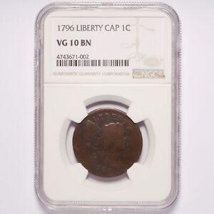 1796 Large Cent Liberty Cap NGC VG10 BN