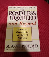 The Road Less Traveled and Beyond : Spiritual Growth in an Age of Anxiety by M.…