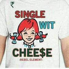 "Rebel Element clothing ""Single Wit Cheese"" t shirt"
