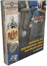 Serbische und jugoslawische Orden und Ehrenzeichen 1859-1941 ( Car / Muhic)