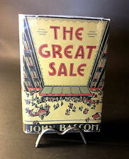THE GREAT SALE BY JOHN BASCOM ( jERRY WALD FIRST EDITION 1933 1ST W DUST JACKET