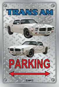 Parking Sign Metal - Checkerplate Look - PONTIAC TRANS AM 1973 WHITE