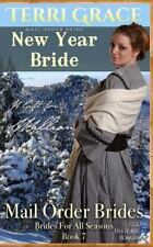 Brides for All Seasons: Mail Order Bride: New Year Bride - a Gift for William...