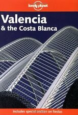 Valencia and the Costa Blanca (Lonely Planet Regional Guides),Miles Roddis