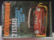 ** Revue Echappement n°107 Réunion / Opel Kadett GTE / Rallye 2 Compresseur