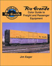 Rio Grande Color Guide to Freight and Passenger Equipment / Railroad