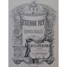 REY Etienne Que le jour me dure Chant Piano partition sheet music score