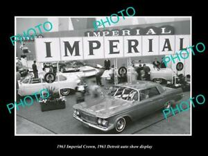 OLD POSTCARD SIZE PHOTO OF 1963 CHRYSLER IMPERIAL CROWN DETROIT MOTOR SHOW