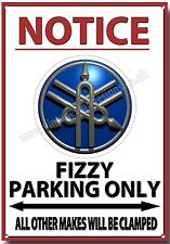 YAMAHA FIZZY,NOTICE YAMAHA FIZZY PARKING ONLY METAL SIGN.CLASSIC YAMAHA FS1-E