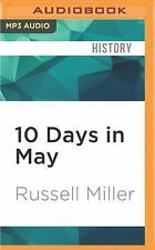 10 Days in May by Russell Miller (2016, MP3 CD, Unabridged)