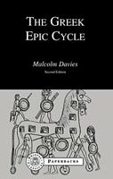 The Greek Epic Cycle (Bristol Classical Paperbacks) by Davies, Malcolm
