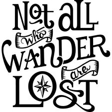Not all who wander are lost vinyl decal sticker for Car/Truck Window Adventure