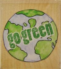GO GREEN Rubber Stamp 20121 Stamps Happen earth globe Brand NEW!