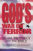 God's War on Terror: Islam, Prophecy and the Bible by Shoebat, Walid