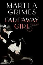 Fadeaway Girl by Martha Grimes (2011, Hardcover)