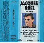 K7 AUDIO (TAPE) JACQUES BREL COLLECTION IMPACT VOLUME 3