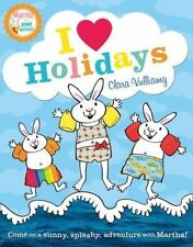 I Heart Holidays (Martha and the Bunny Brothers)-ExLibrary