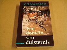 BOEK / EEN DOMEIN VAN DUISTERNIS - V.S. NAIPAUL