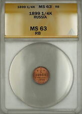 1899 Russia 1/4K Kopeck ANACS MS-63 RB Red-Brown (Better Coin) (A)