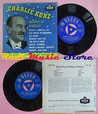 "LP 45 7"" Charlie Kunz... of waltzes England Decca dfe.6330 No CD MC dvd"