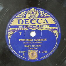 78rpm BILLY MAYERL ferryboat serenade / blueberry hill , F 7711