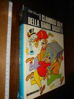 libro -I CLAMOROSI COLPI DELLA BANDA BASSOTTI 1° ED. 1973