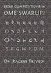 Sitar Compositions in Ome Swarlipi by Ragini Trivedi (2011, Hardcover)