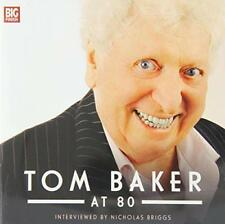 Tom Baker at 80 ( Tom Baker Big Finish) par BRIGGS, Nicholas, Baker, Tom audio C