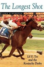 Lil E. Tee and Kentucky Derby: By John Eisenberg