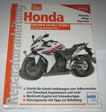Reparaturanleitung Honda CBR 500 R / CB 500 F / CB 500 X mit ABS ab Baujahr 2013