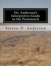Dr. Anderson's Interpretive Guide to the Bible: Dr. Anderson's Interpretive...