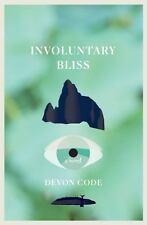 INVOLUNTARY BLISS
