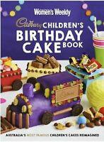 The Australian Women's Weekly Children's Birthday Cake Book Cadbury Cake Book