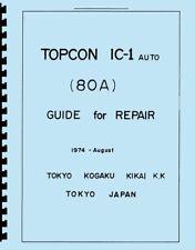 Topcon IC-1 Auto Service & Repair Manual Reprint