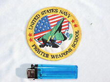 UNITED STATES NAVY - FIGHTER WEAPONS SCHOOL  patch à voir ..........