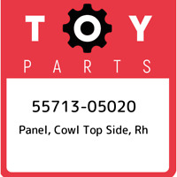 55713-05020 Toyota Panel, cowl top side, rh 5571305020, New Genuine OEM Part