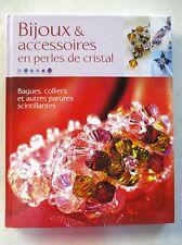 Bijoux et accessoires en perles de cristal 70 modèles raffinés en perles  /T40