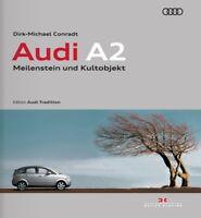 Audi A2 (technische Daten Produktionszahlen Archiv-Fotos Prototypen) Buch book