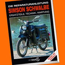 SIMSON SCHWALBE | Die Reparaturanleitung | Ersatzteile, Technik, Wartung (Buch)