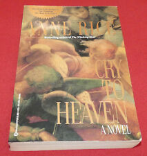 Cry to Heaven by Anne Rice (1991 Paperback) Ballantine Books - FIRST EDITION 1st