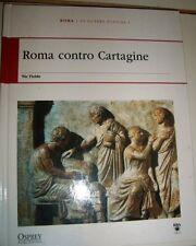 ROMA CONTRO CARTAGINE - OSPREY PUBLISHING