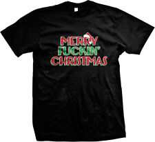 Merry F**kin Christmas Santa Hat Quote Movie Seasons Greetings Mens T-shirt
