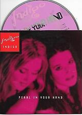 INDIGO - Pearl in your hand CD SINGLE 2TR DUTCH CARDSLEEVE 1996 Europop