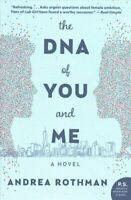 The DNA of You and Me by Andrea Rothman 9780062857828   Brand New