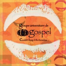 GROUPE UNIVERSITAIRE DE GOSPEL / Couldn't Keep it to Ourselves / (1 CD) /Neuf