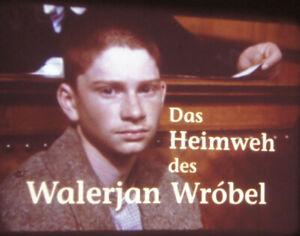 Das Heimweh des Walerian Wrobel Spielfilm 16mm