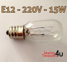 Sewing Machine Light BULB- E12, 220V, 15W - Use for Fridge, Microwave & Others