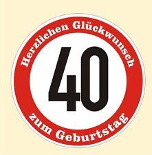 Verkehrsschild 40 Geburtstag Aufkleber Verkehrszeichen Straßenschild Birthday