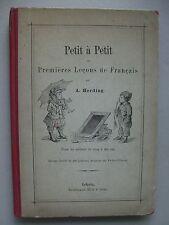 Petit a Petit Premieres Lecons de Francais 1904 Fibel?